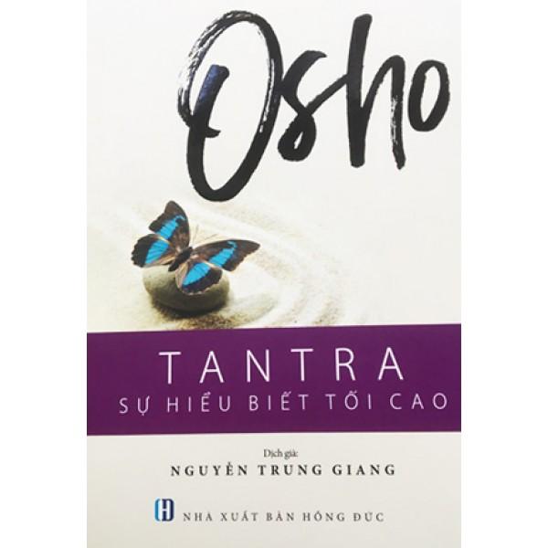 OSHO - Tantra - Sự Hiểu Biết Tối Cao