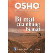 OSHO - Bí Mật Của Những Bí Mật (Quyển 2 )