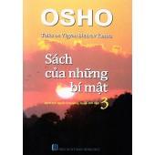 OSHO - Sách Của Những Bí Mật - Tập 3