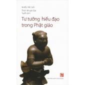 Tư tưởng hiếu đạo trong Phật Giáo