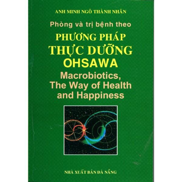 Phòng và trị bệnh theo phương pháp thực dưỡng OHSAWA