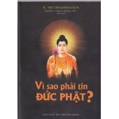 Vì sao phải tin Đức Phật