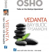 OSHO - Vedanta - Bảy Bước Tới Samadhi
